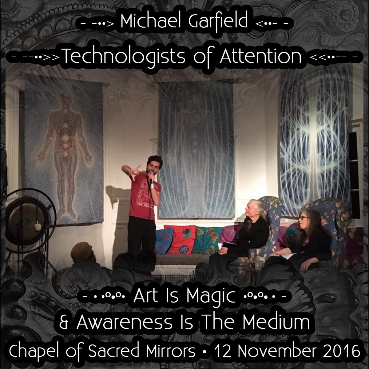 From Technologists Of Attention At The Chapel Sacred Mirrors By Michael Garfield