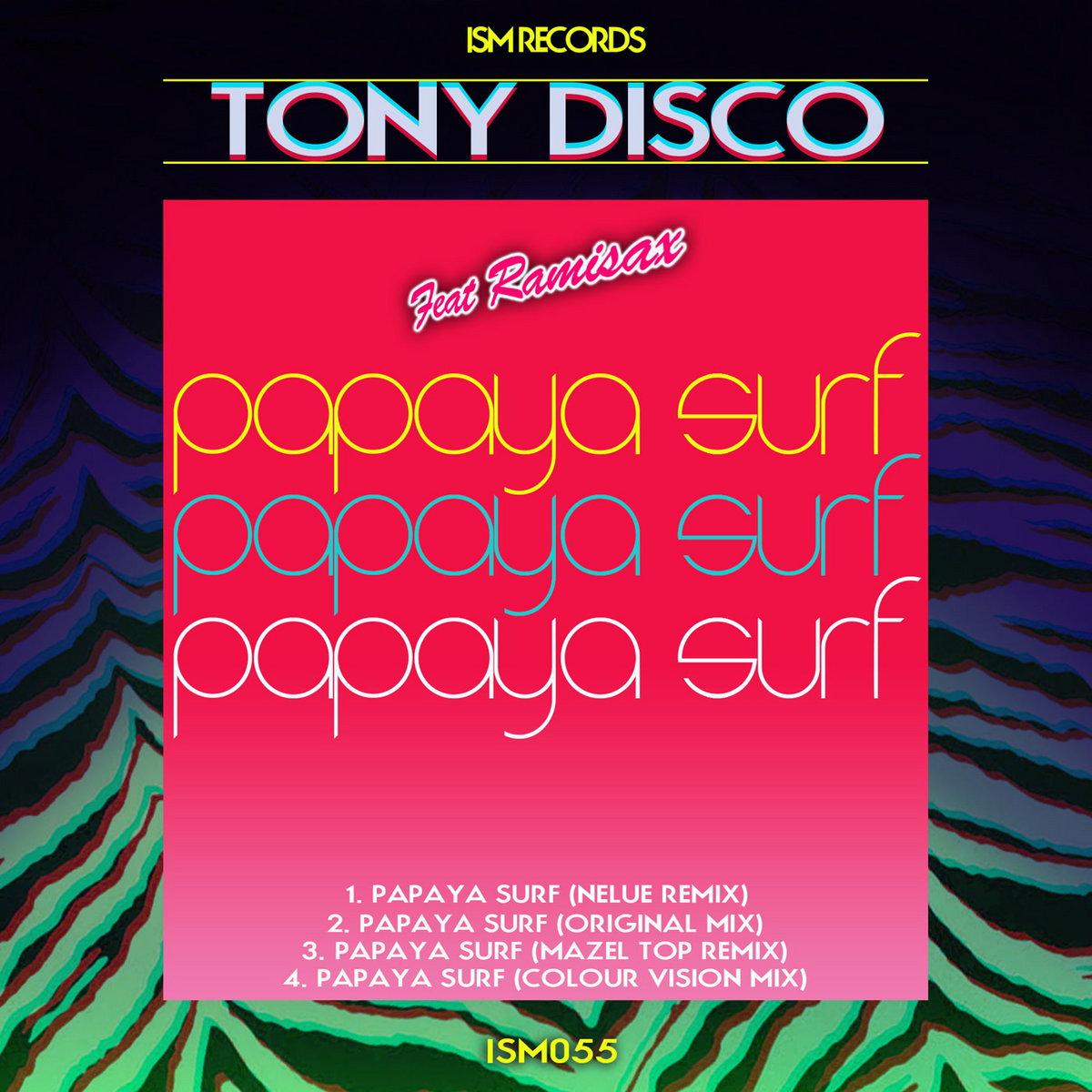 Papaya Surf | Tony Disco