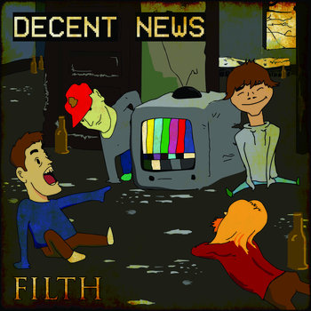Filth by Decent News