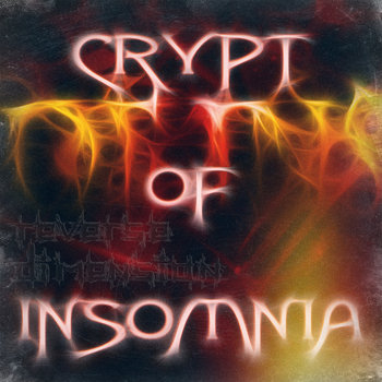 Reverse Dimension (single) by Crypt of Insomnia
