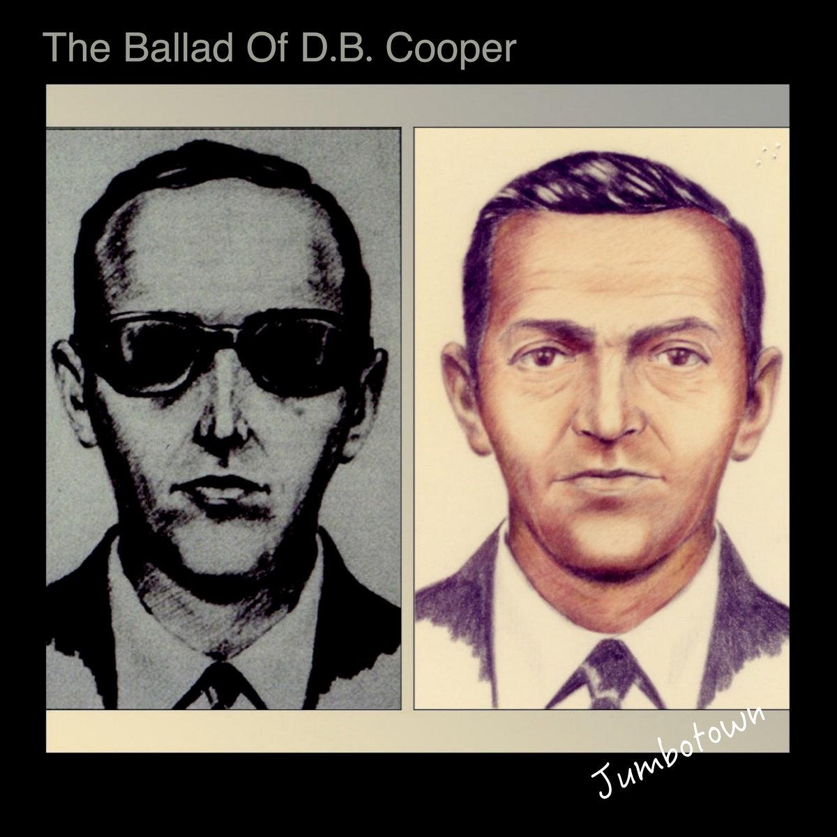The Ballad Of D.B. Cooper by Jumbotown