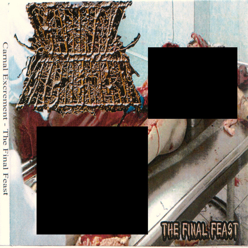 Carnal Excrement - The Final F...