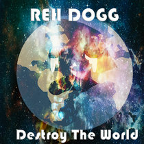 Destroy The World cover art