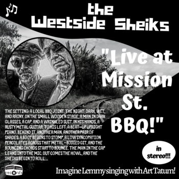 Live at Mission St. BBQ by The Westside Sheiks