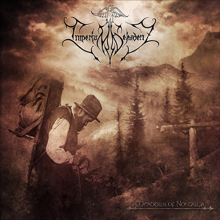 Imperium Dekadenz - Meadows of Nostalgia (2013)
