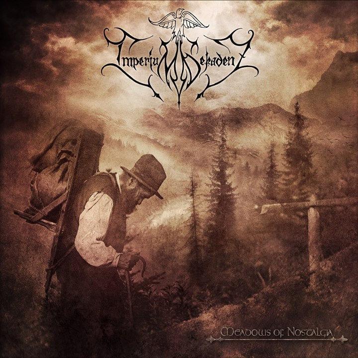 Imperium Dekadenz - Meadows of Nostalgia (2013)