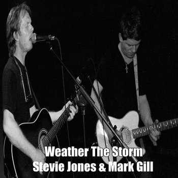 Weather The Storm by Stevie Jones and Mark Gill