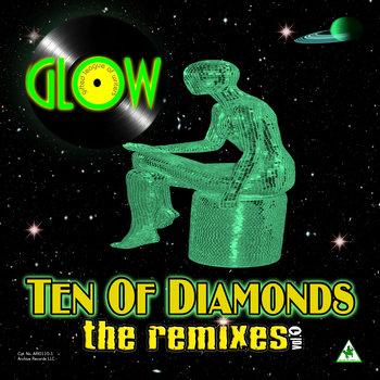 Ten of Diamonds: the remixes vol. 1 (Black Vinyl) by GLOW featuring Omar