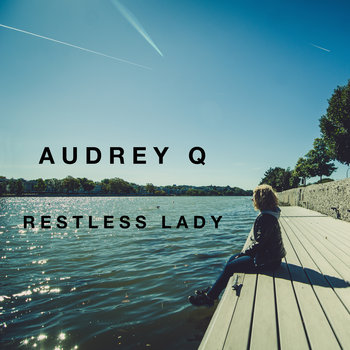 Restless Lady- EP by Audrey Q