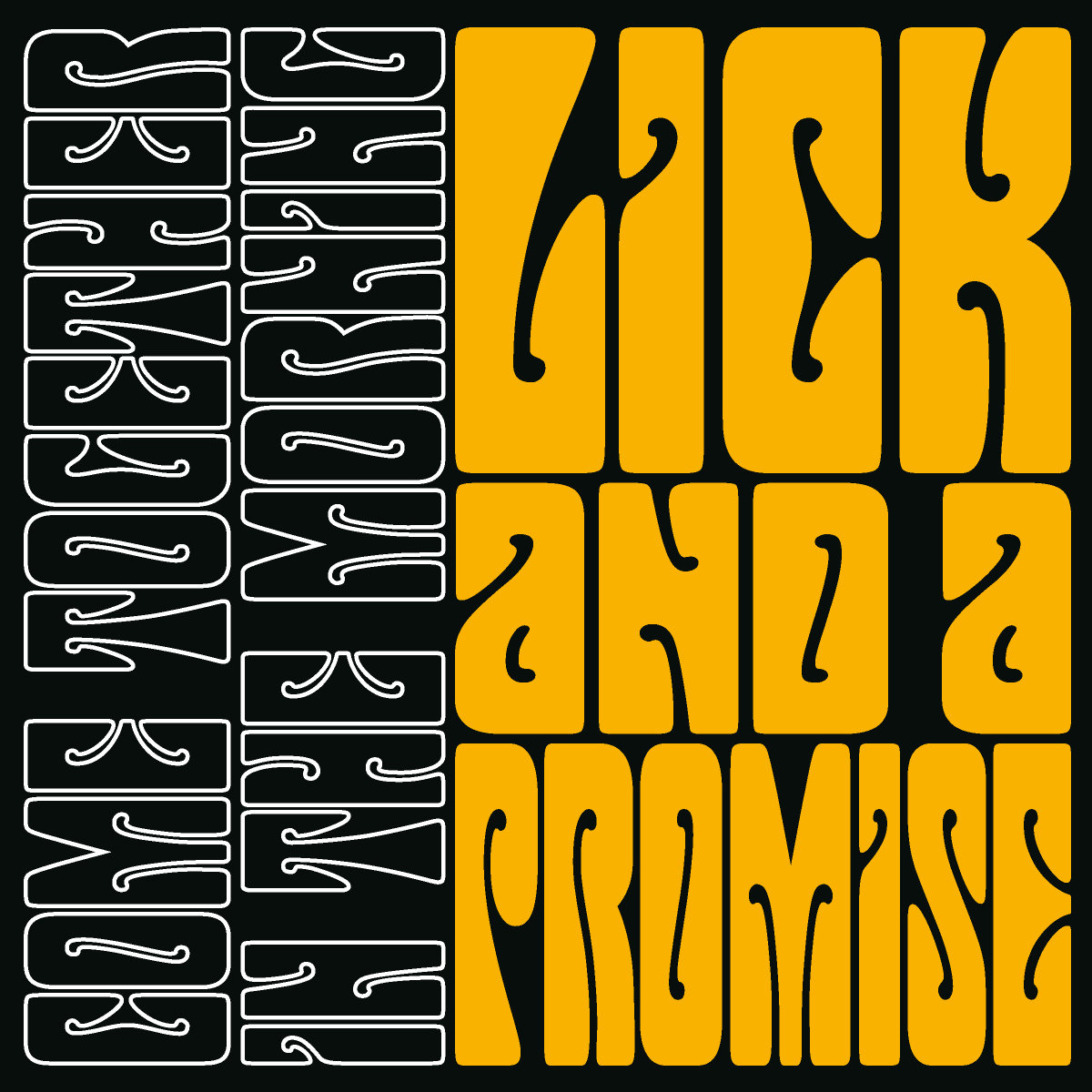 from Come Together In The Morning by Lick And A Promise