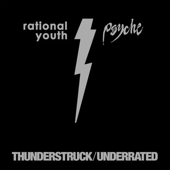 Thunderstruck / Underrated by Rational Youth