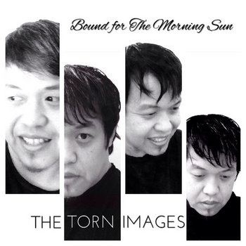 Bound for The Morning Sun (EP) by The Torn Images