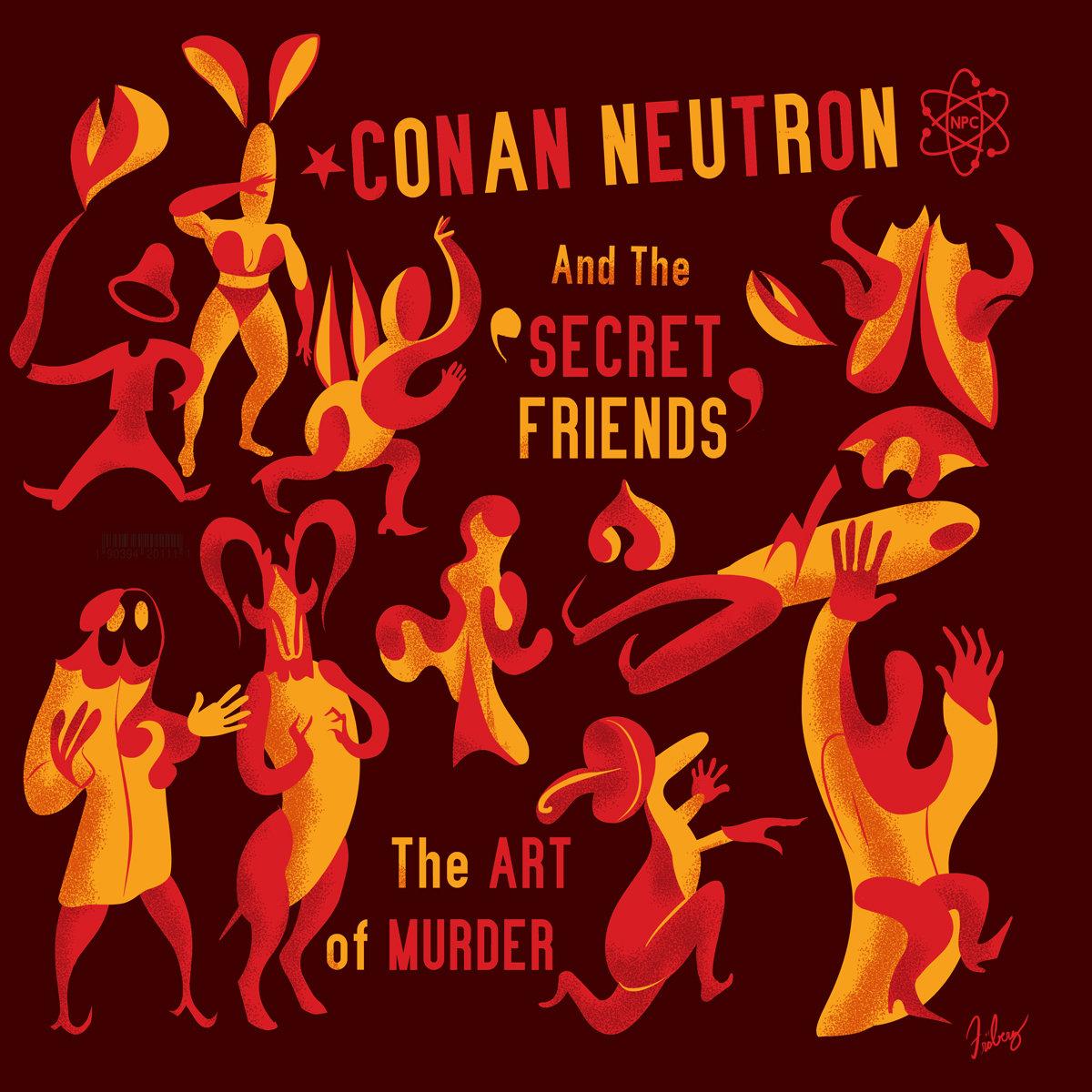 By Conan Neutron The Secret Friends