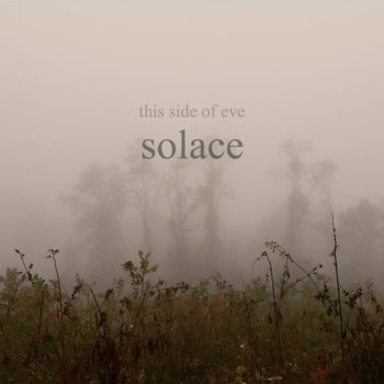 Solace by This Side of Eve