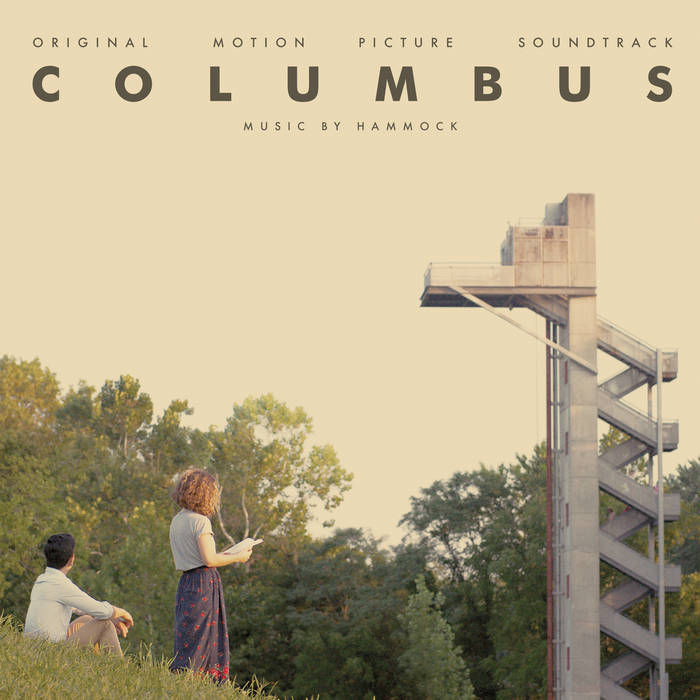 Columbus (Original Motion Picture Soundtrack) | Hammock