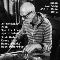 Spain Love Song Los Angeles, CA 29 November 2018 with Matthew DeMerritt cover art