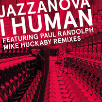 I Human (Mike Huckaby Remixes) cover art