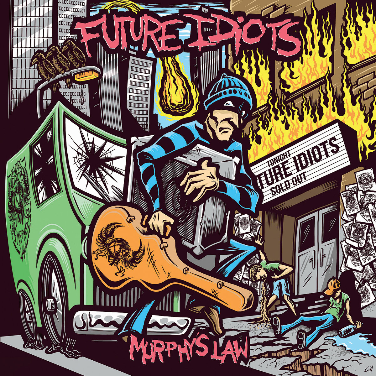 Murphy's Law | Future Idiots