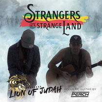 LoJ - Strangers In A Strange Land feat. Perch cover art