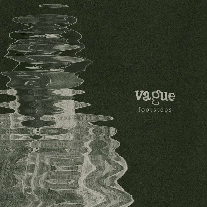 VAGUE – Footsteps