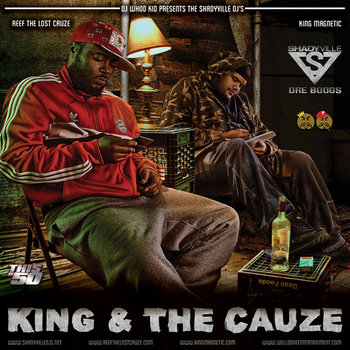 King & The Cauze by Reef The Lost Cauze