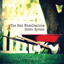 The Red Wheelbarrow cover art
