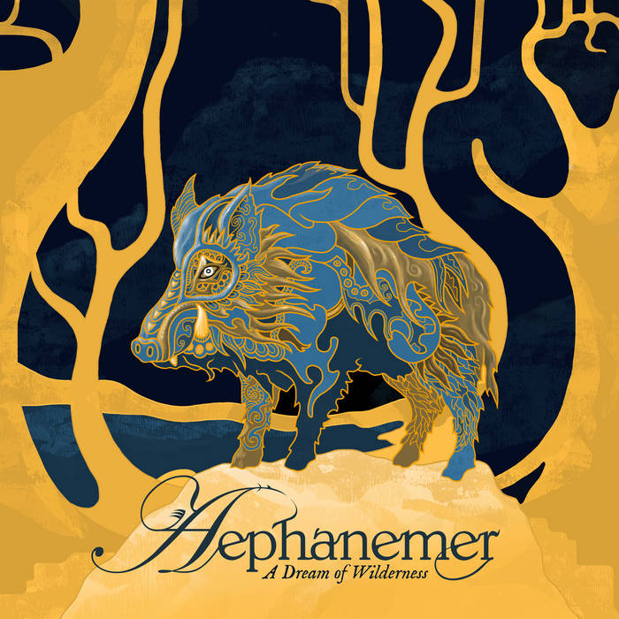 A Dream of Wilderness | Aephanemer