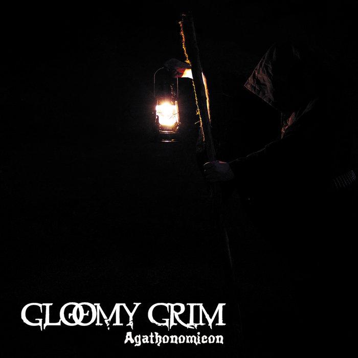 SAT326: Gloomy Grim - Agathonomicon (2021) | Satanath Records