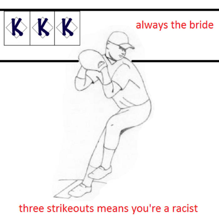 Three Strikeouts Means You're A Racist cover art