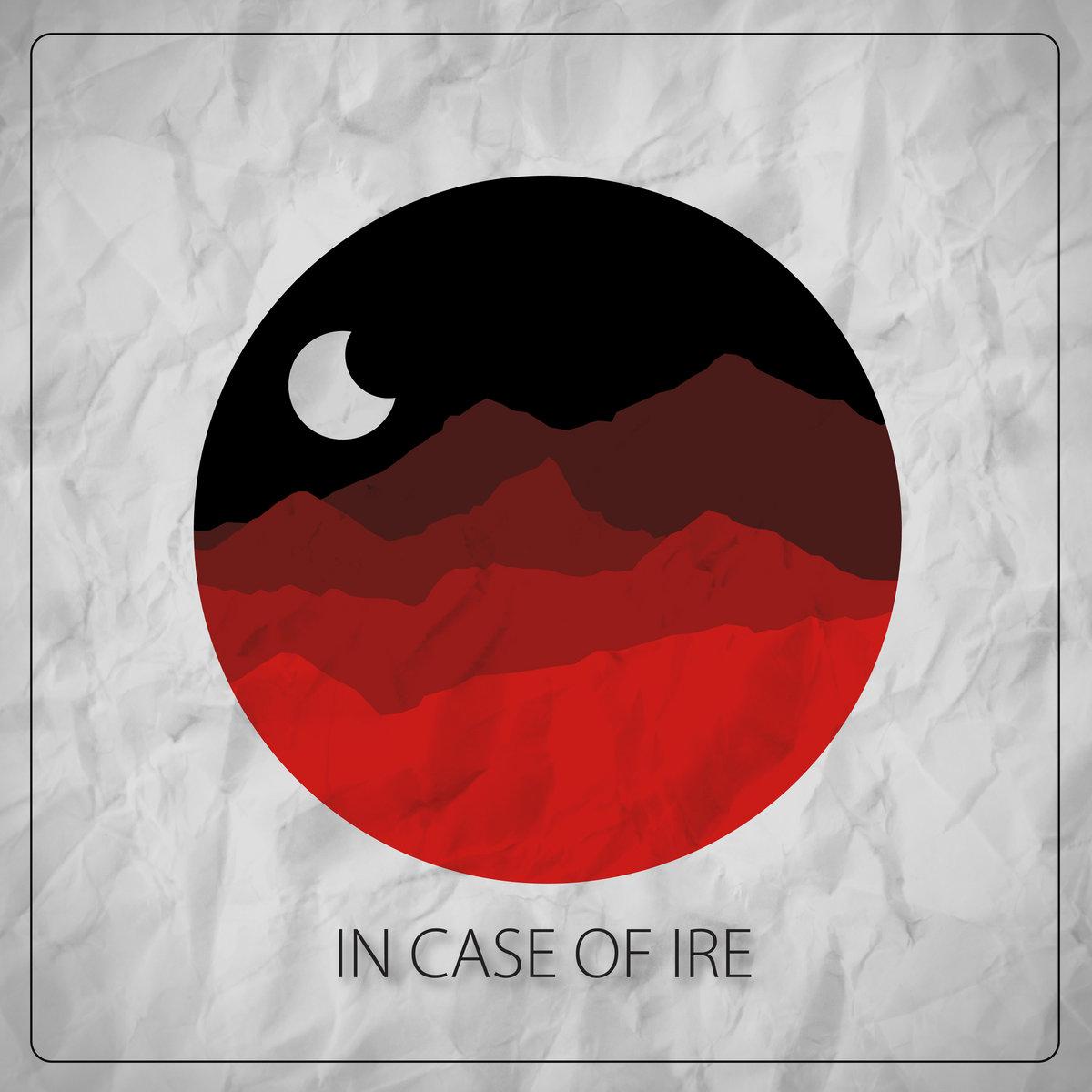 In Case of Ire -  In Case of Ire [EP] (2020)