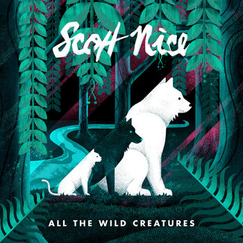 All The Wild Creatures by Scott Nice