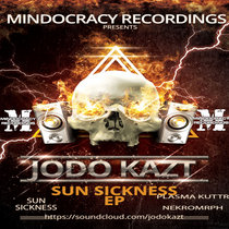 Jodo Kazt - Sun Sickness EP{MOCRCYD022} cover art