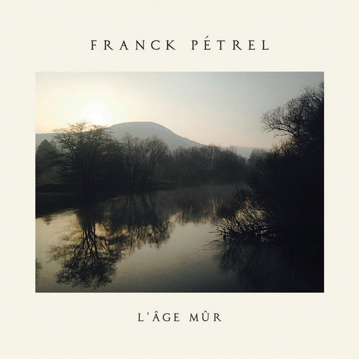 L'AGE MUR | Franck Pétrel
