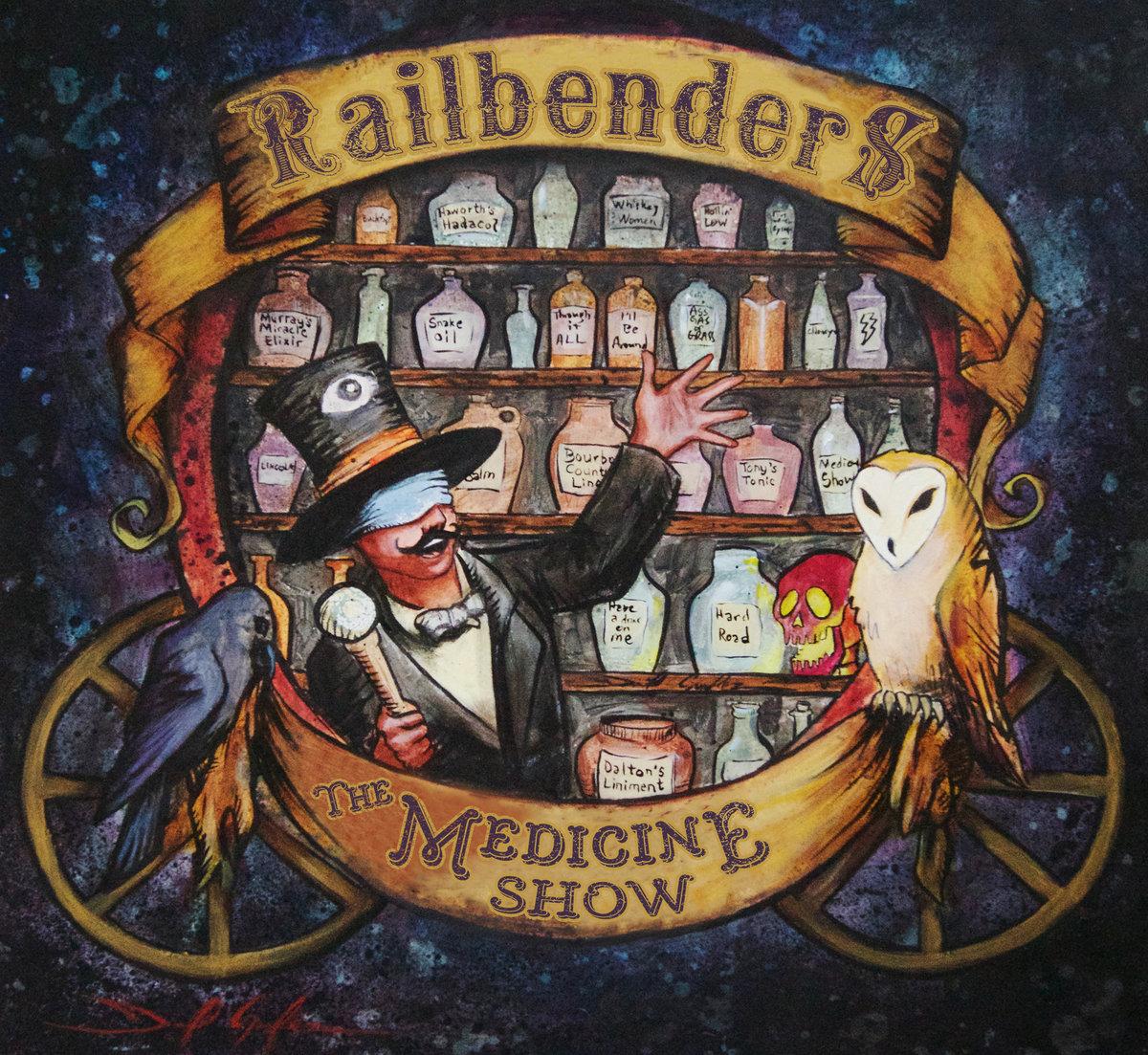 The Medicine Show, Railbenders, 2017
