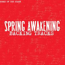 Spring Awakening - Backing Tracks cover art