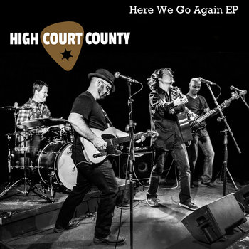 Here We Go Again EP by High Court County