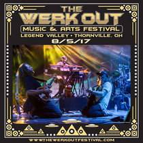 Live @ The Werk Out Music & Arts Festival - 8/5/17 cover art