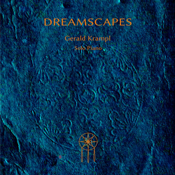 Dreamscapes (Solo Piano) by Gerald Krampl