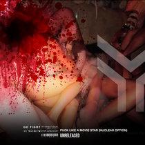 Fuck Like a Movie Star ( Nuclear Option) cover art