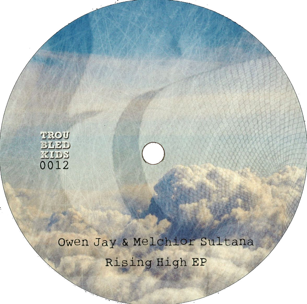 Owen Jay & Melchior Sultana - Risign High Ep | Troubled Kids