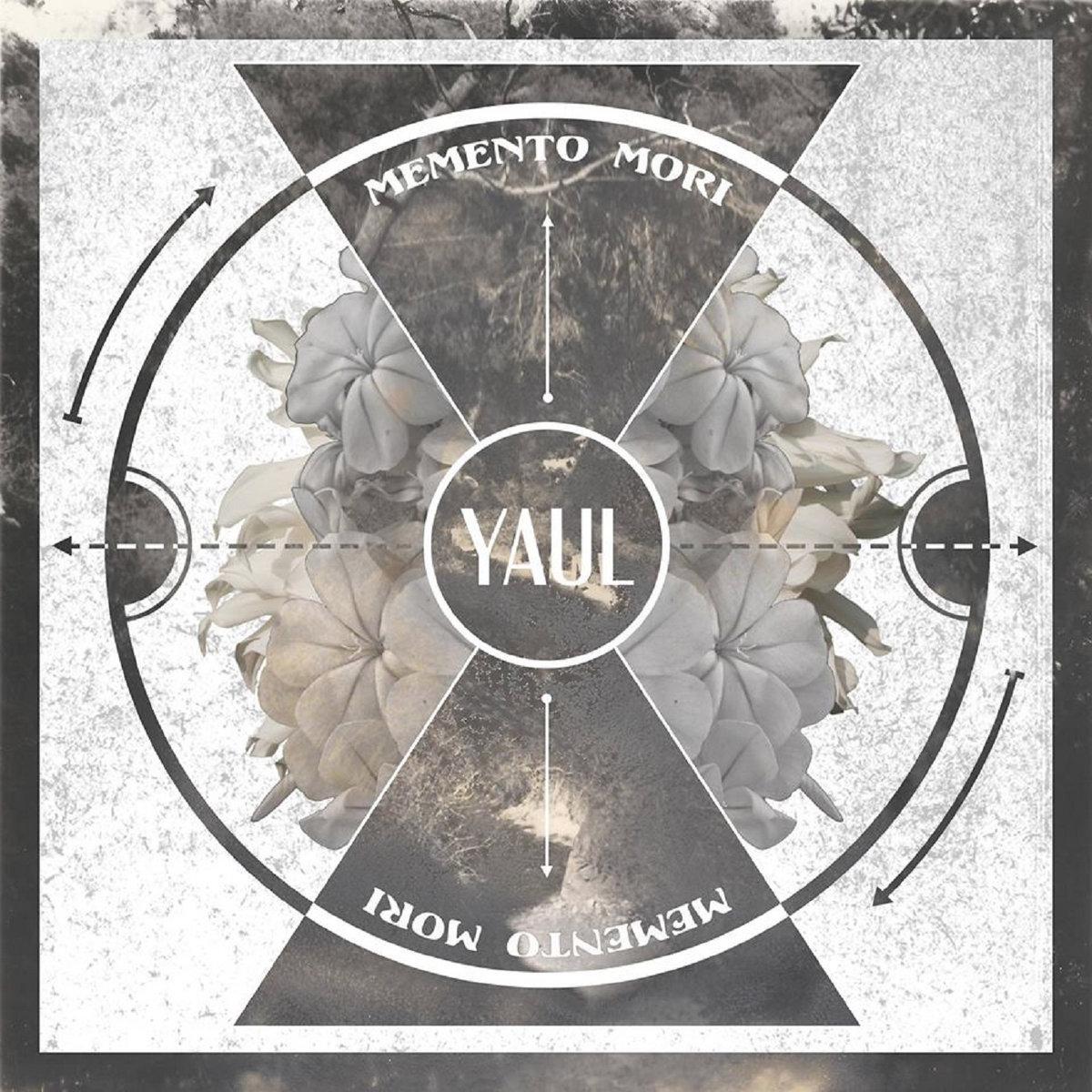 Yaul - Memento Mori (2017)