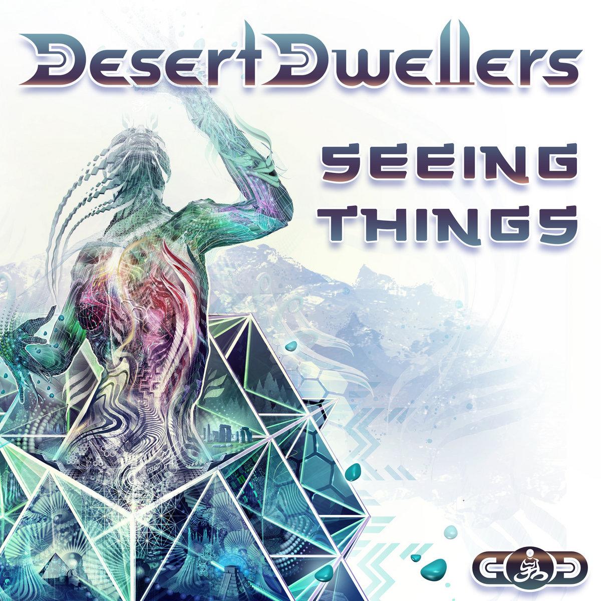 Seeing Things Remixes | Desert Dwellers