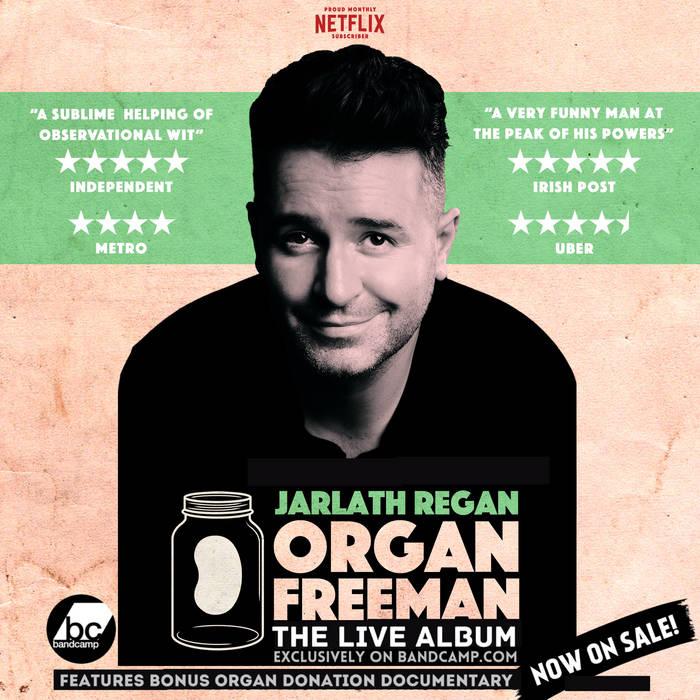 Jarlath Regan - Organ Freeman (Live)