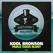 Kool Bronson - Pablo Takes Blunt cover art