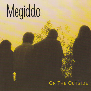 On The Outside by Megiddo