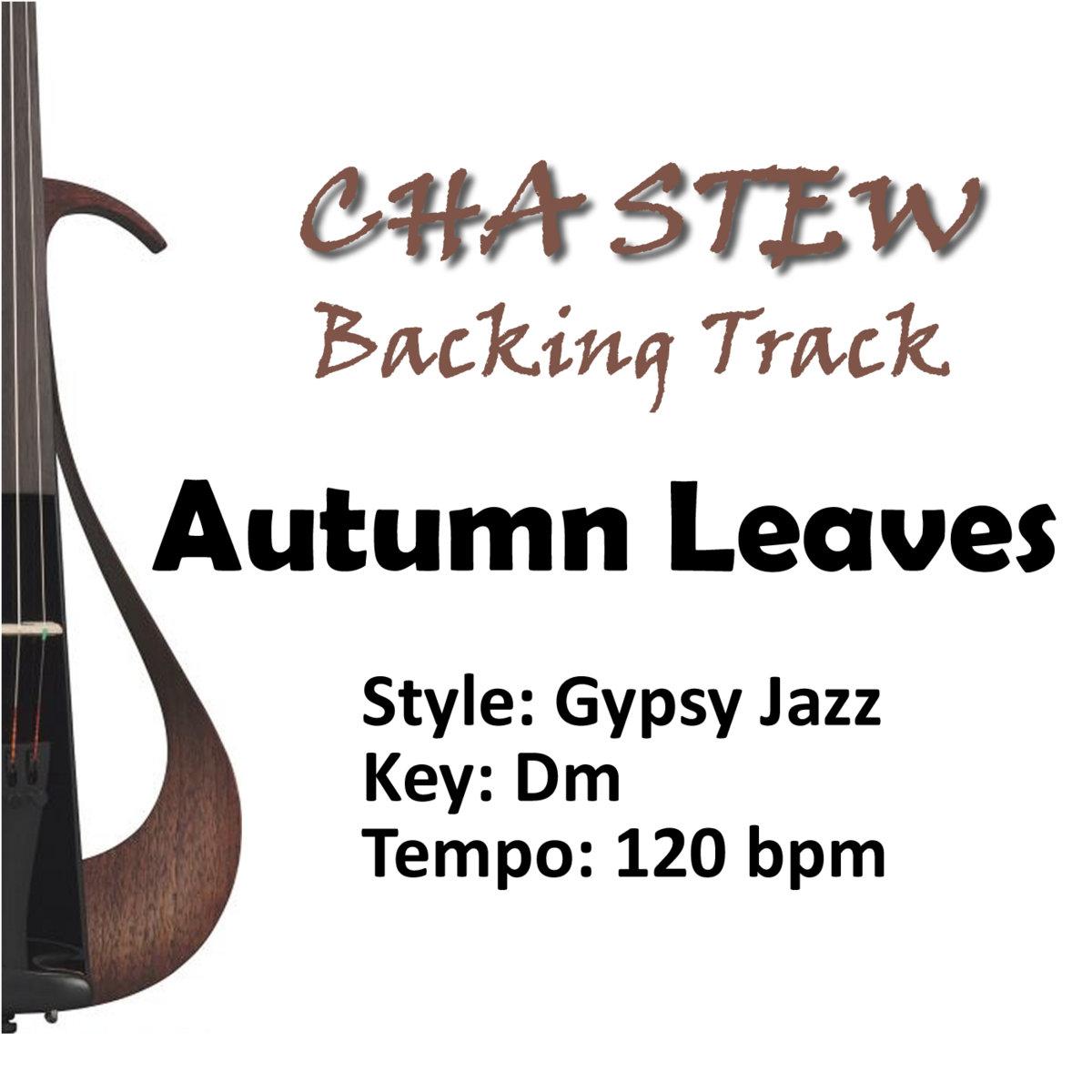 Autumn Leaves (Dm) :: Gypsy Jazz Backing Track | Cha Stew