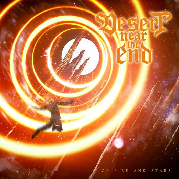 Новый сингл DESERT NEAR THE END - Of Fire And Stars
