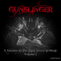 Gunslinger - A Journey to The Dark Tower in Music: Volume 1 cover art