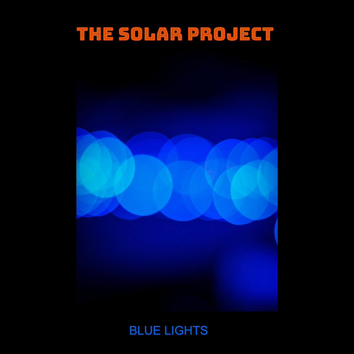 Blue Lights by The Solar Project