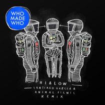 WhoMadeWho - Hi & Low (Santiago Garcia & Animal Picnic Remix) cover art